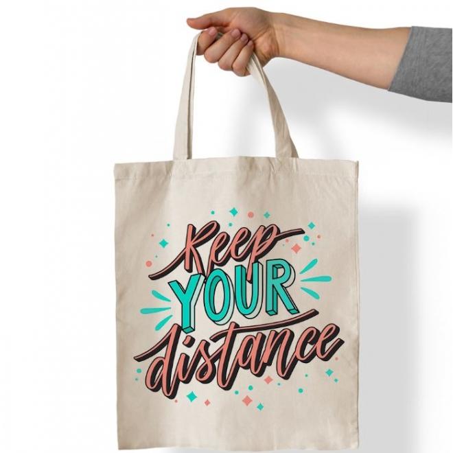 Sacosa personalizata cu mesaj - Keep your distance