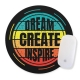 Mouse pad rotund cu mesaj motivational - Dream, create, inspire,