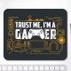 Mouse pad dreptunghiular - Trust me, I'm a gamer